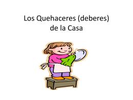 Los Quehaceres (deberes) de la Casa