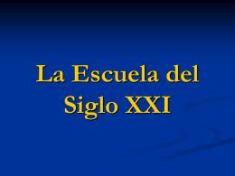 La Escuela del Siglo XXI - Escuela Preescolar, Elemental y