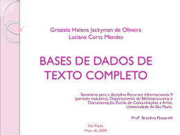 Graziela Helena Jackyman de Oliveira Luciana Corts …
