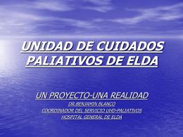 UNIDAD DE CUIDADOS PALIATIVOS DE ELDA. UN …