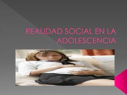 REALIDAD SOCIAL EN LA ADOLESCENCIA