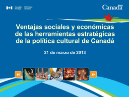 Canada's socio-economic approach to culture Strategic