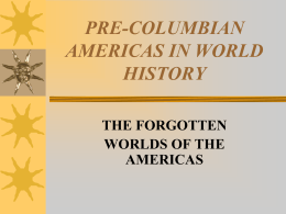 LATIN AMERICA IN WORLD HISTORY