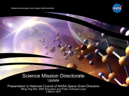 Science Mission Directorate Status and FY08 Budget