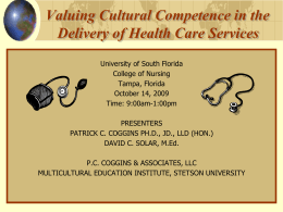 Valuing Cultural Competence in the Delivery of Health Care