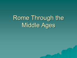Rome Through the Middle Ages