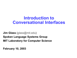 Conversational Interfaces - Massachusetts Institute of