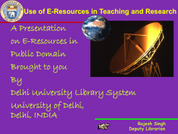 Research and the Internet - Delhi University Library System