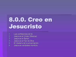 8.0.0. Creo en Jesucristo
