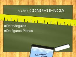 CLASE 5: CONGRUENCIA