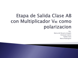 Etapa de Salida Clase AB con Multiplicador VBE como