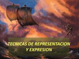 TECNICAS DE REPRESENTACION Y EXPRESION