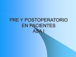 PRE Y POSTOPERATORIO EN PACIENTES ASA I