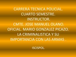 CARRERA TECNICA POLICIAL. CUARTO SEMESTRE. …