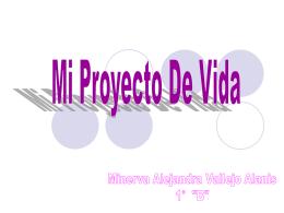 *Mi proyecto de Vida*