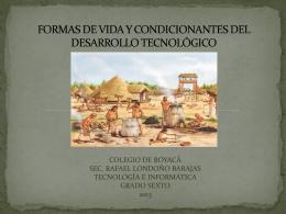FORMAS DE VIDA Y CONDICIONANTES DEL …
