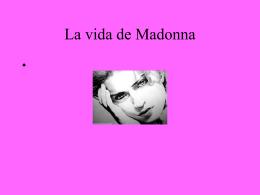 La vida de Madonna