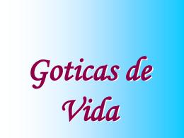 GOTICAS DE VIDA