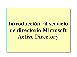 Module 2: Introducing Active Directory