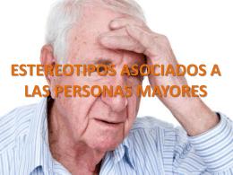ESTEREOTIPOS ASOCIADOS A LAS PERSONAS MAYORES