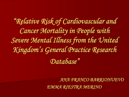 Relative Risk of Cardiovascular and Cancer Mortality in