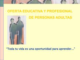 OFERTA EDUCATIVA Y PROFESIONAL DE PERSONAS …