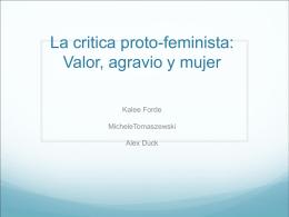 La critica proto-feminista: Valor, agravio y mujer