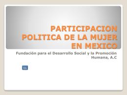 PARTICIPACION POLITICA DE LA MUJER EN MEXICO
