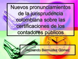 Nuevos pronunciamientos de la jurisprudencia colombiana