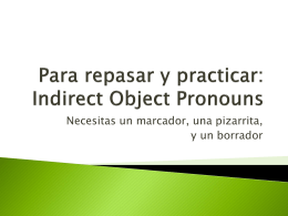 Repaso: Indirect Object Pronouns
