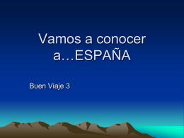 Vamos a conocer a…ESPANA