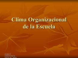 Clima Organizacional de la Escuela