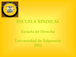 ESCUELA SINDICAL Escuela de Derecho Universidad de