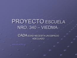 PROYECTO ESCUELA NRO. 340 – VIEDMA