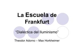 La Escuela de Frankfurt - Unidad 5 | Pensar lo Posmoderno