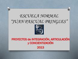 "ESCUELA NORMAL ""JUAN PASCUAL PRINGLES"""