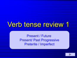 Different tense of verbs