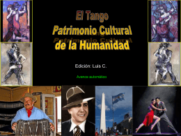 El Tango - Patrimonio Cultural de la Humanidad