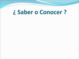 Saber o Conocer ?