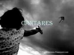CANTARES - Presentaciones Power Point