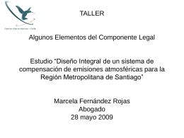 Algunos Elementos Componente legal: 1. Status ley de …