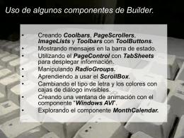 Uso de algunos componentes de Builder.