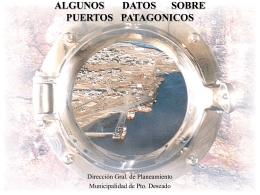ALGUNOS DATOS SOBRE PUERTOS PATAGONICOS