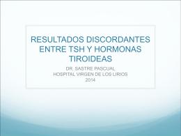 RESULTADOS DISCORDANTES ENTRE TSH Y HORMONAS …