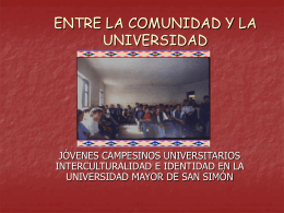 ENTRE LA COMUNIDAD Y LA UNIVERSIDAD