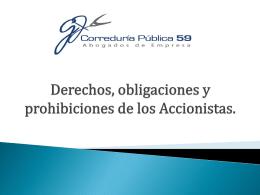 Diferencias, derechos y obligaciones entre los Accionistas