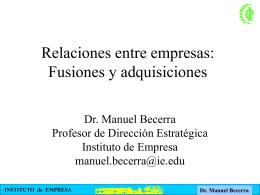 Relaciones entre empresas: Fusiones y adquisiciones