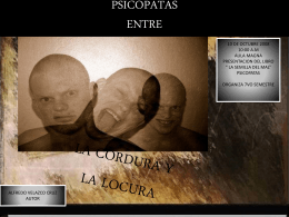 PSICOPATAS ENTRE