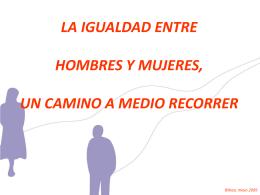La igualdad entre hombres y mujeres: un camino a medio