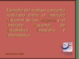 Ejemplo del trabajo conjunto entre el INMUJERES y el INEGI